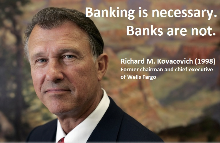 Banking is necessary Banks are not